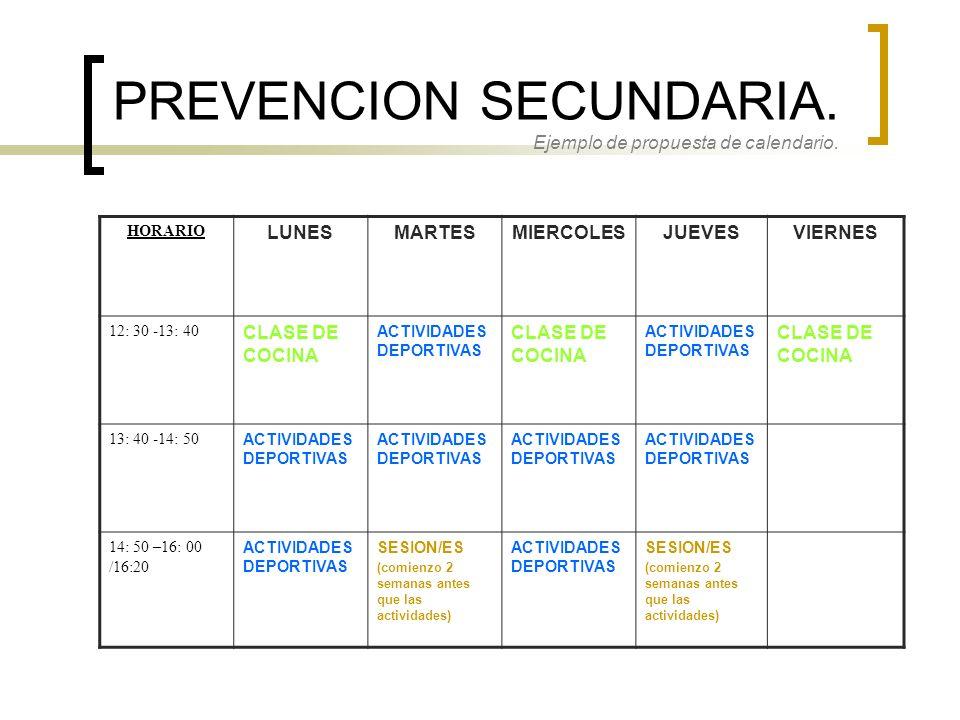 PREVENCION SECUNDARIA. Ejemplo de propuesta de calendario.