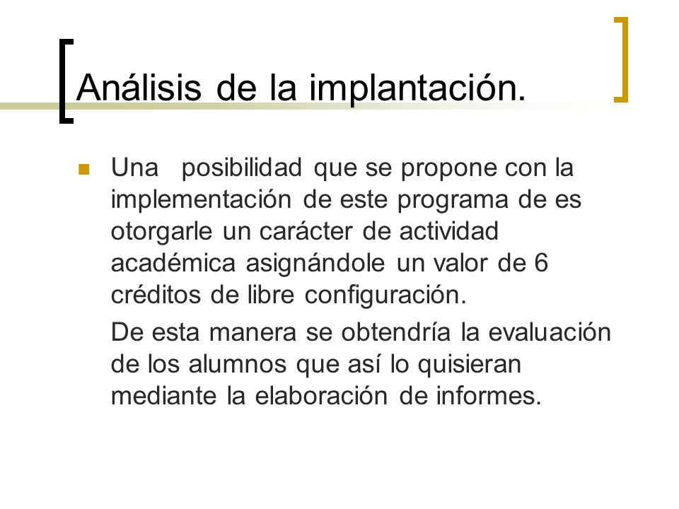 Análisis de la implantación.