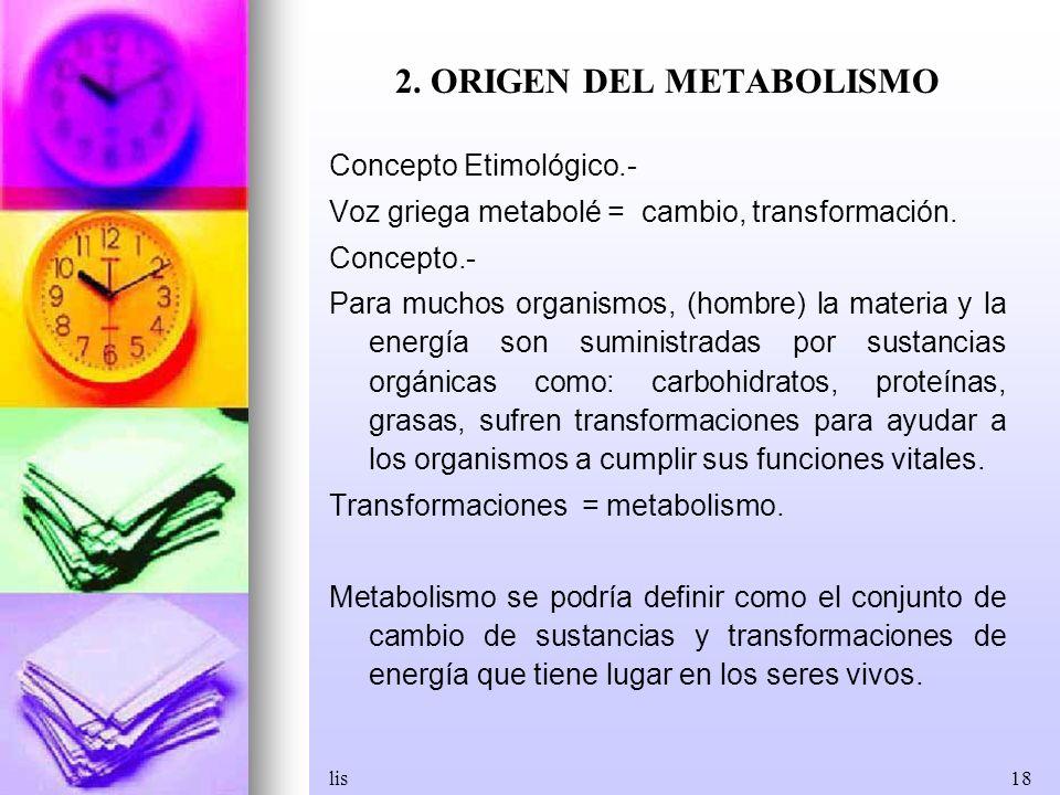 2. ORIGEN DEL METABOLISMO