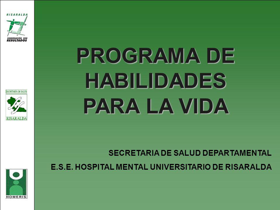 PROGRAMA DE HABILIDADES PARA LA VIDA