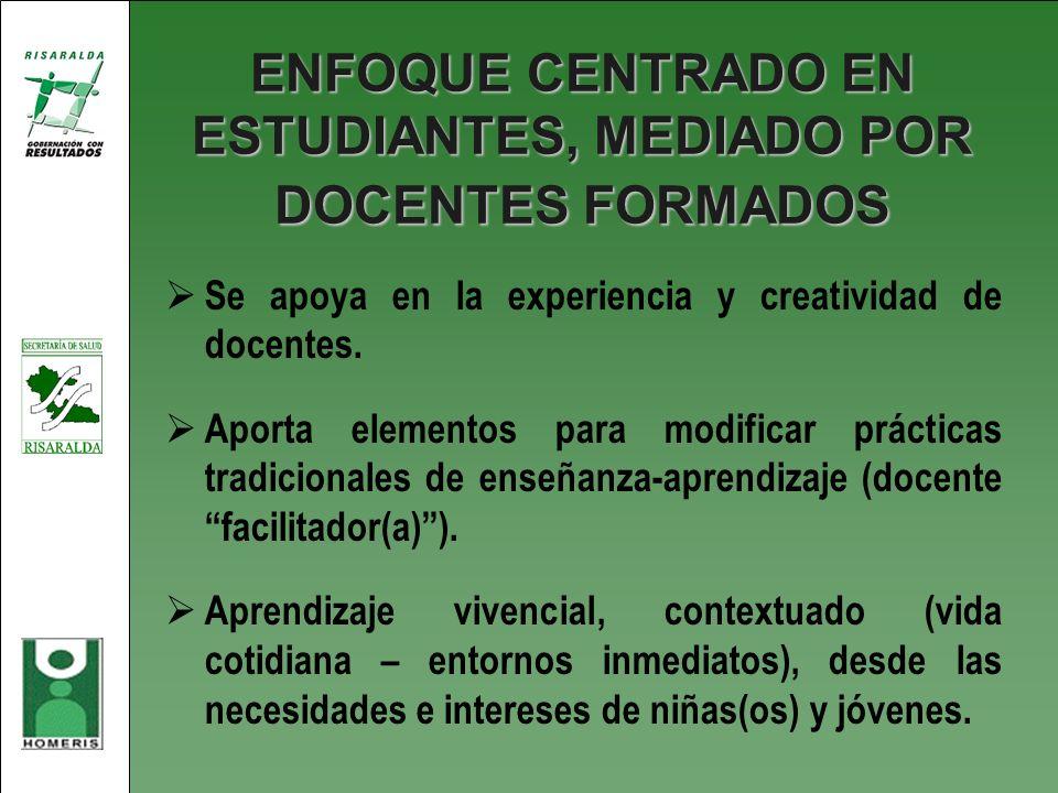 ENFOQUE CENTRADO EN ESTUDIANTES, MEDIADO POR DOCENTES FORMADOS