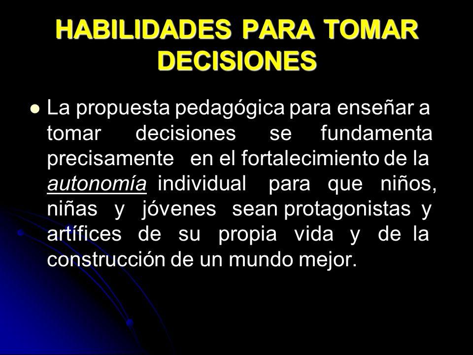 HABILIDADES PARA TOMAR DECISIONES