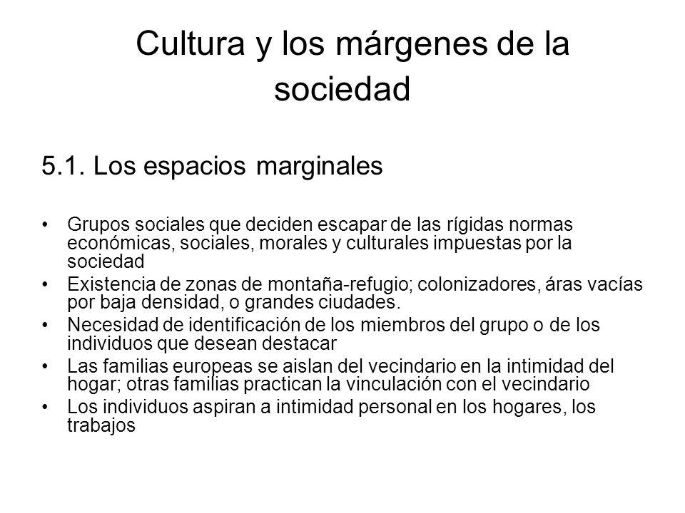Cultura y los márgenes de la sociedad