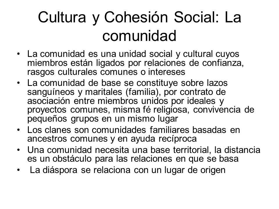 Cultura y Cohesión Social: La comunidad