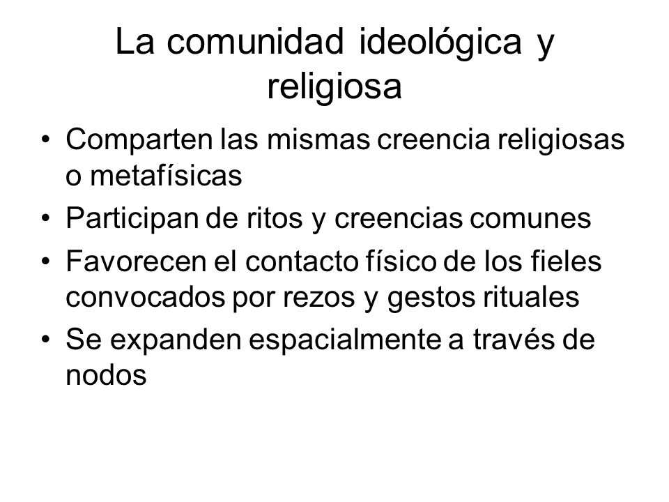 La comunidad ideológica y religiosa