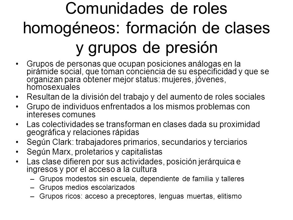 Comunidades de roles homogéneos: formación de clases y grupos de presión