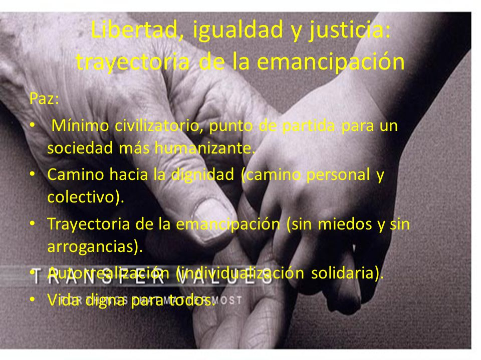Libertad, igualdad y justicia: trayectoria de la emancipación