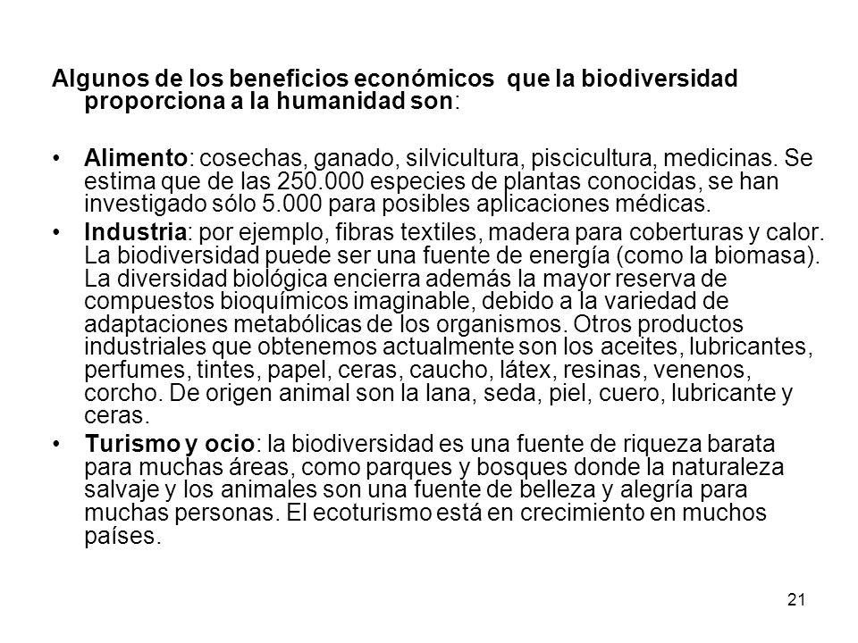 Algunos de los beneficios económicos que la biodiversidad proporciona a la humanidad son: