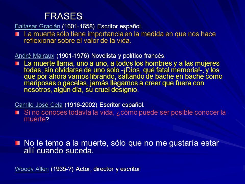 FRASES Baltasar Gracián (1601-1658) Escritor español.