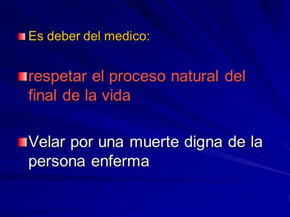 respetar el proceso natural del final de la vida