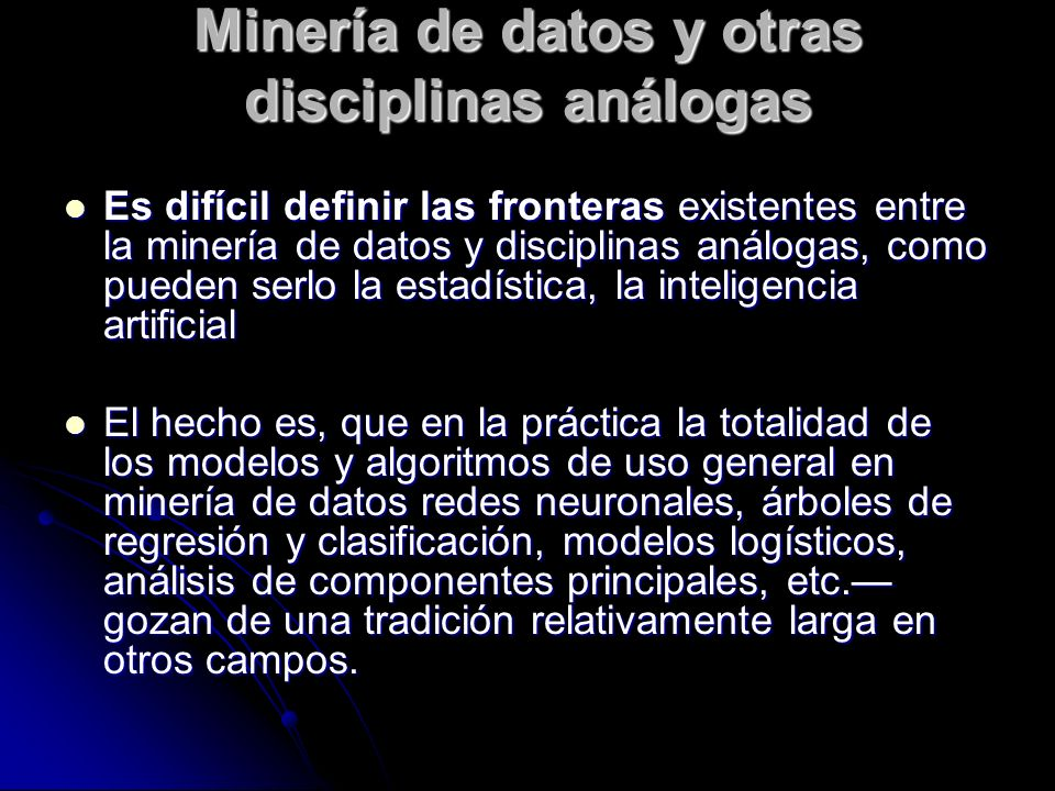 Minería de datos y otras disciplinas análogas