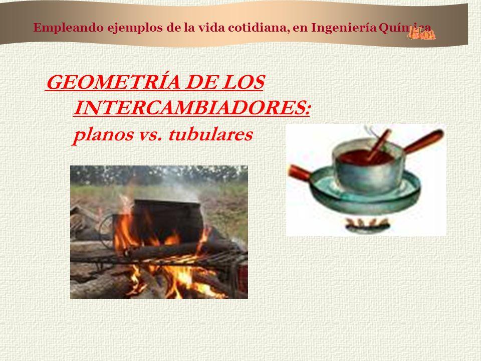 GEOMETRÍA DE LOS INTERCAMBIADORES: planos vs. tubulares