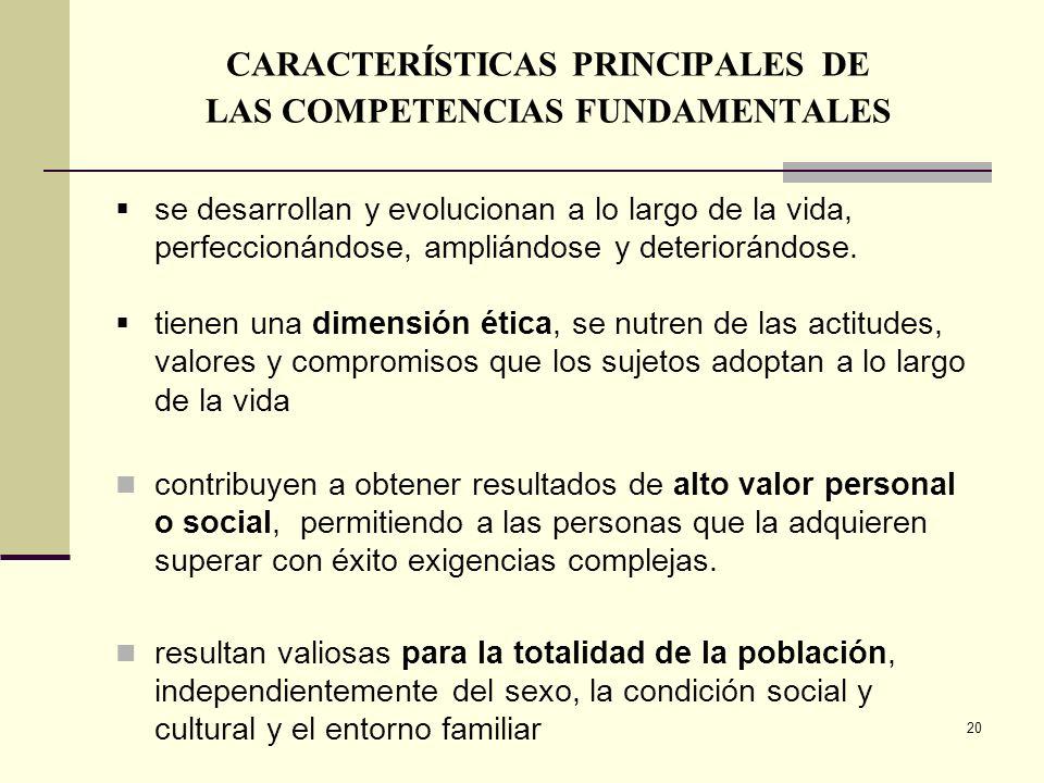 CARACTERÍSTICAS PRINCIPALES DE LAS COMPETENCIAS FUNDAMENTALES