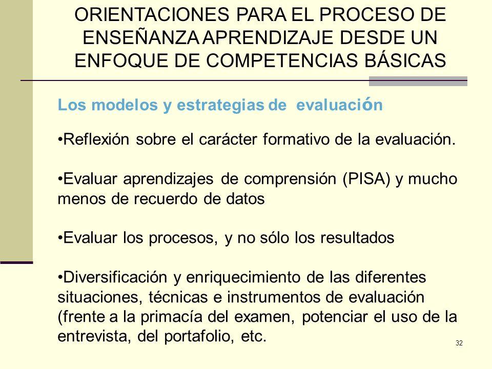ORIENTACIONES PARA EL PROCESO DE ENSEÑANZA APRENDIZAJE DESDE UN ENFOQUE DE COMPETENCIAS BÁSICAS