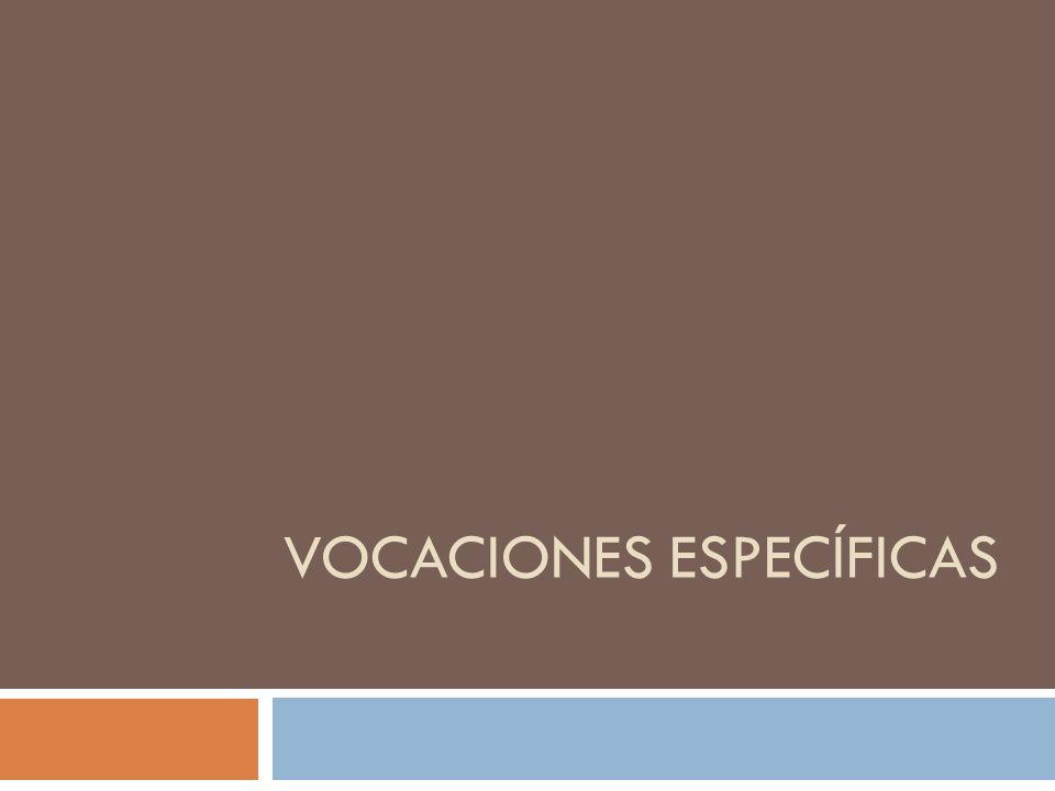 VOCACIONES ESPECÍFICAS