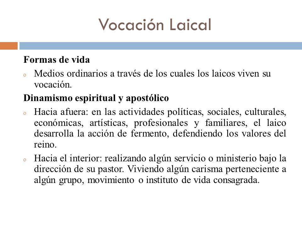 Vocación Laical Formas de vida