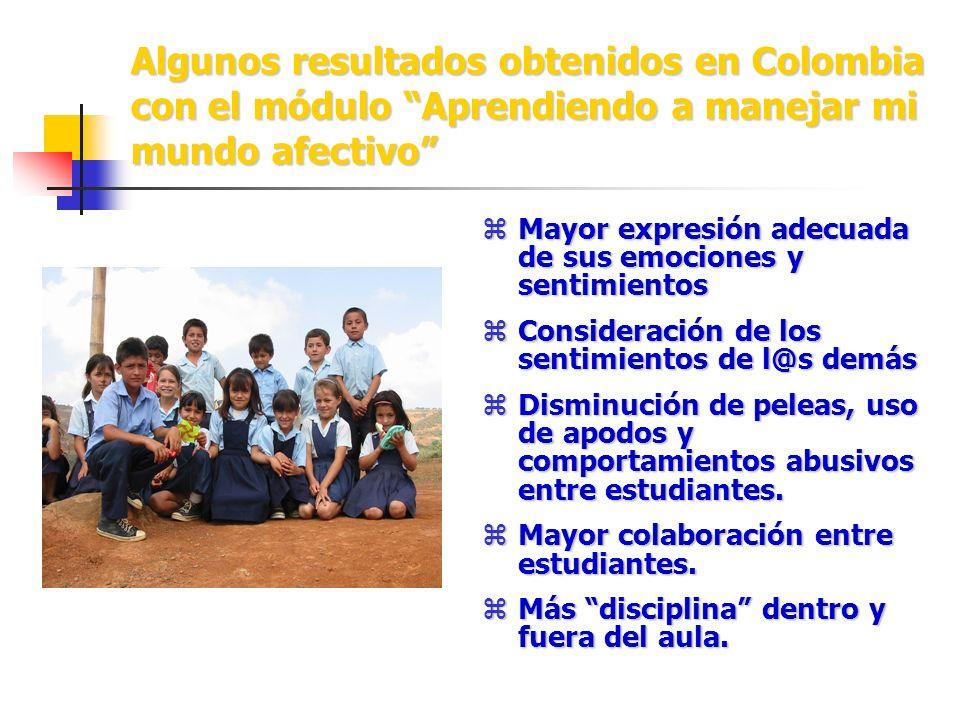 Algunos resultados obtenidos en Colombia con el módulo Aprendiendo a manejar mi mundo afectivo