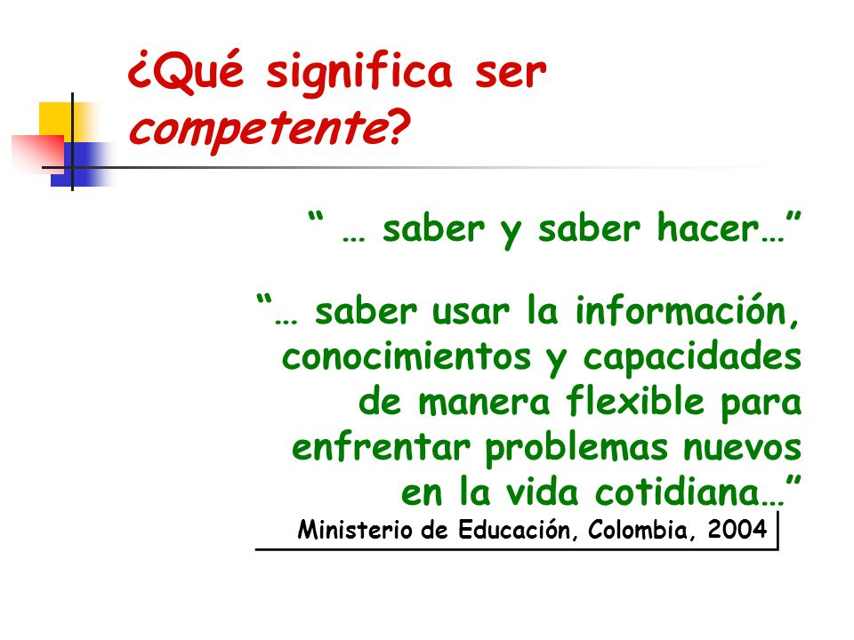 ¿Qué significa ser competente