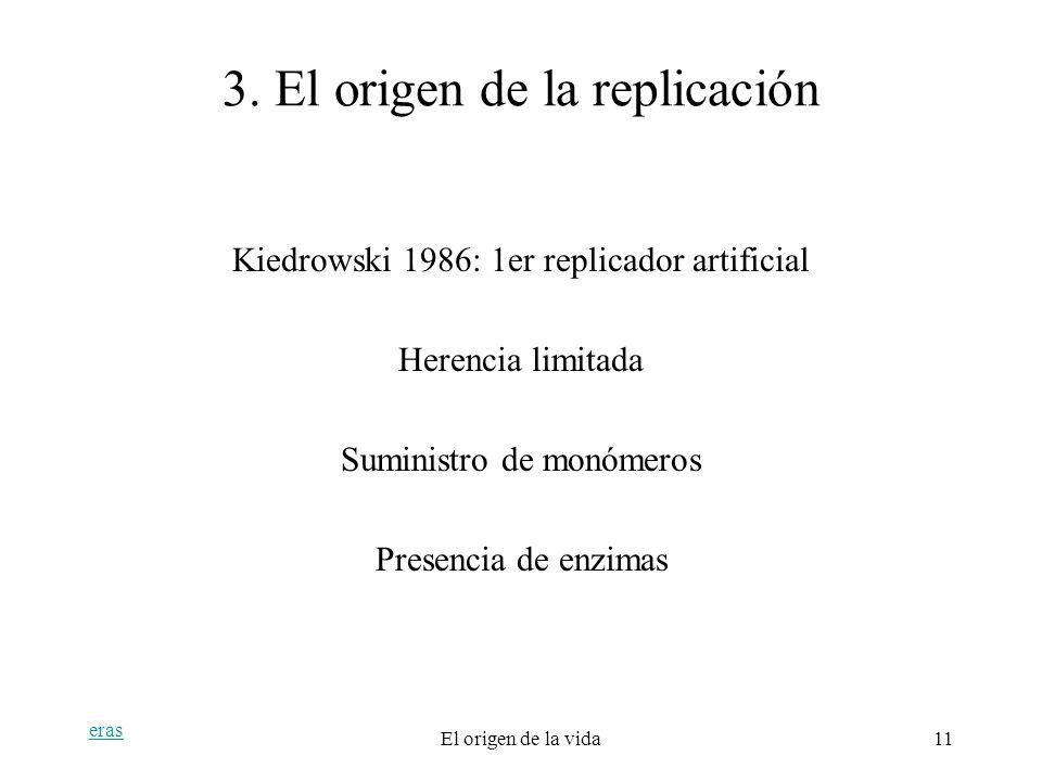 3. El origen de la replicación