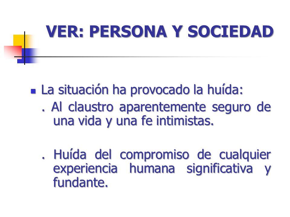 VER: PERSONA Y SOCIEDAD