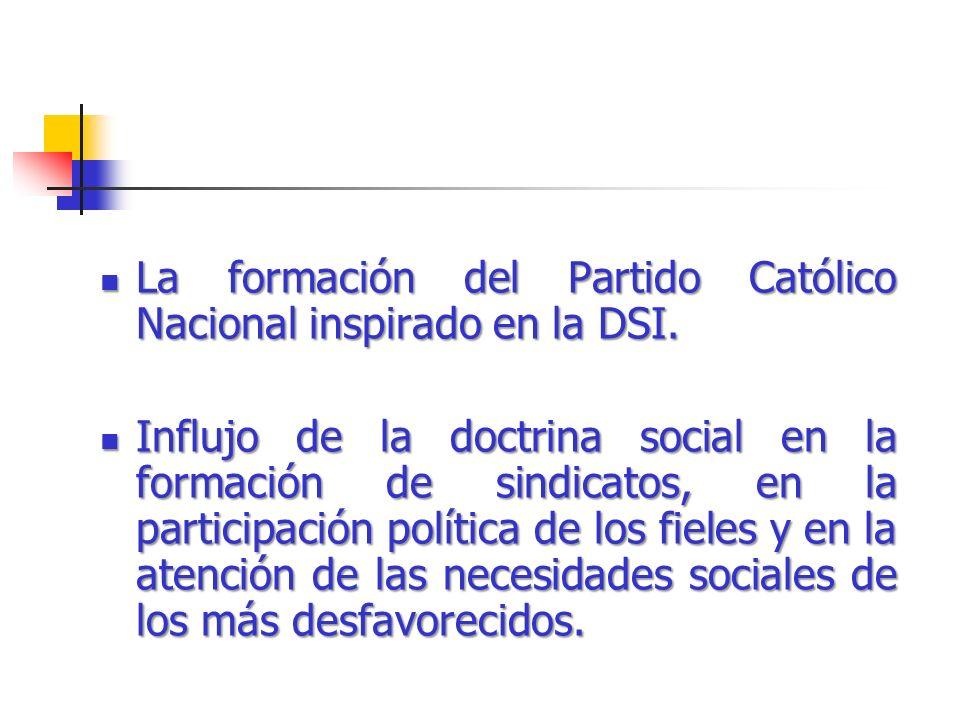 La formación del Partido Católico Nacional inspirado en la DSI.
