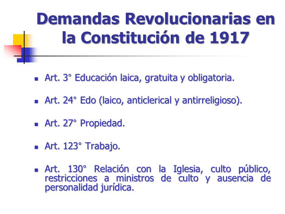 Demandas Revolucionarias en la Constitución de 1917