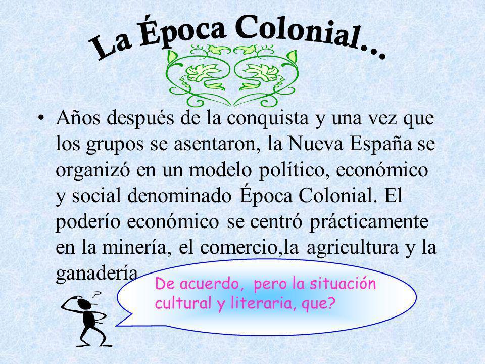 La Época Colonial...