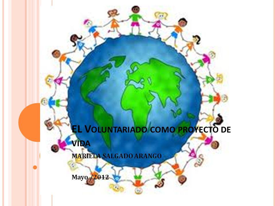 EL Voluntariado como proyecto de vida