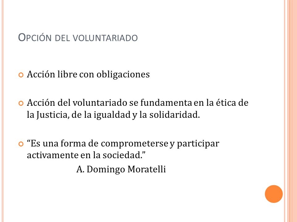 Opción del voluntariado