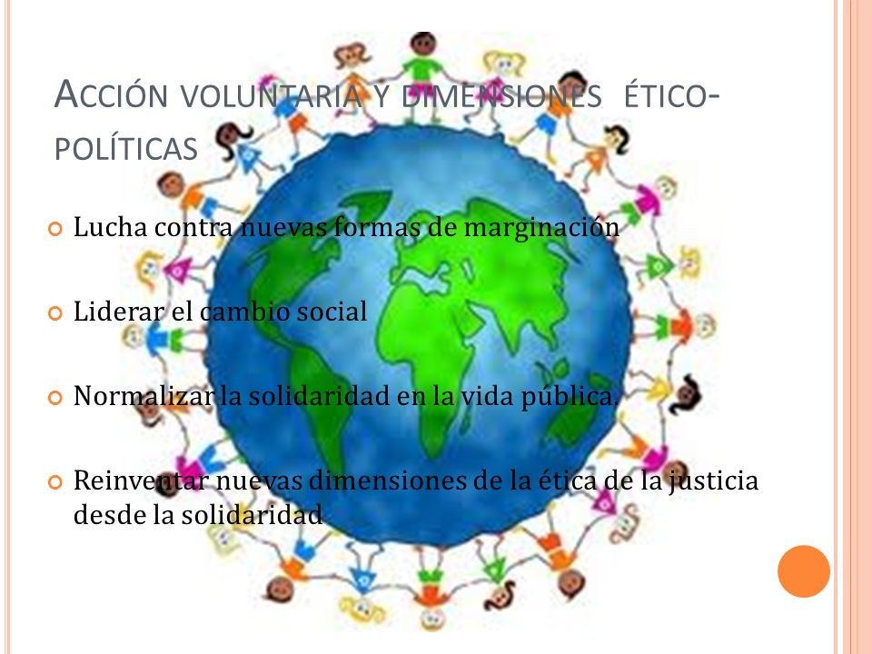 Acción voluntaria y dimensiones ético-políticas