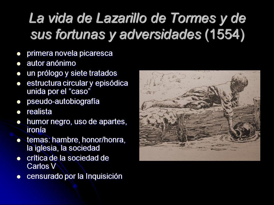 La vida de Lazarillo de Tormes y de sus fortunas y adversidades (1554)