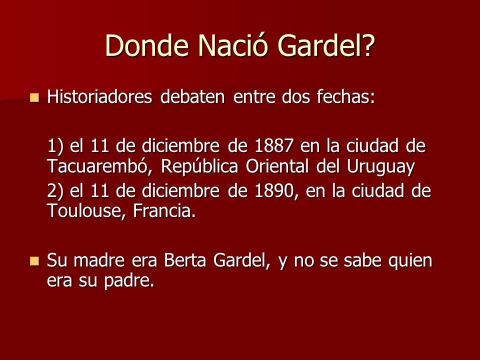 Donde Nació Gardel Historiadores debaten entre dos fechas: