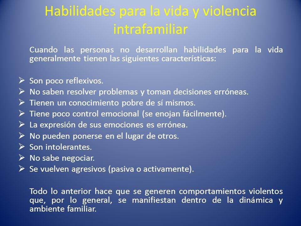 Habilidades para la vida y violencia intrafamiliar