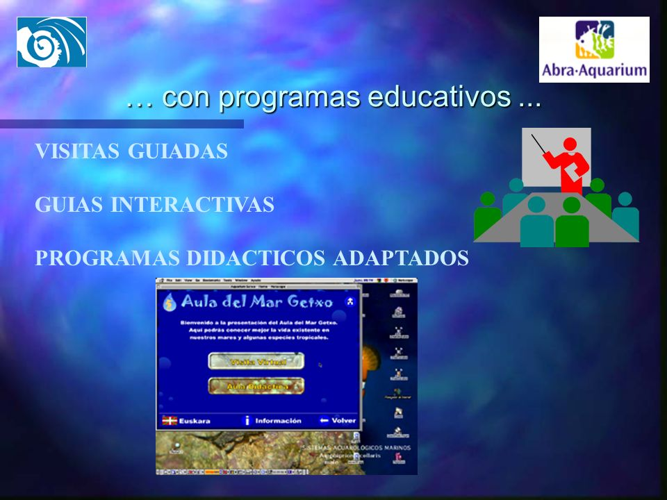 … con programas educativos ...