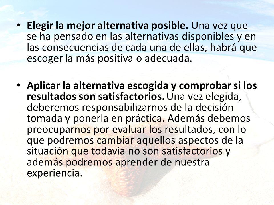 Elegir la mejor alternativa posible