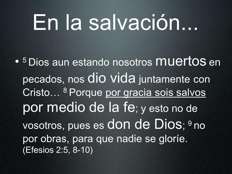 En la salvación...