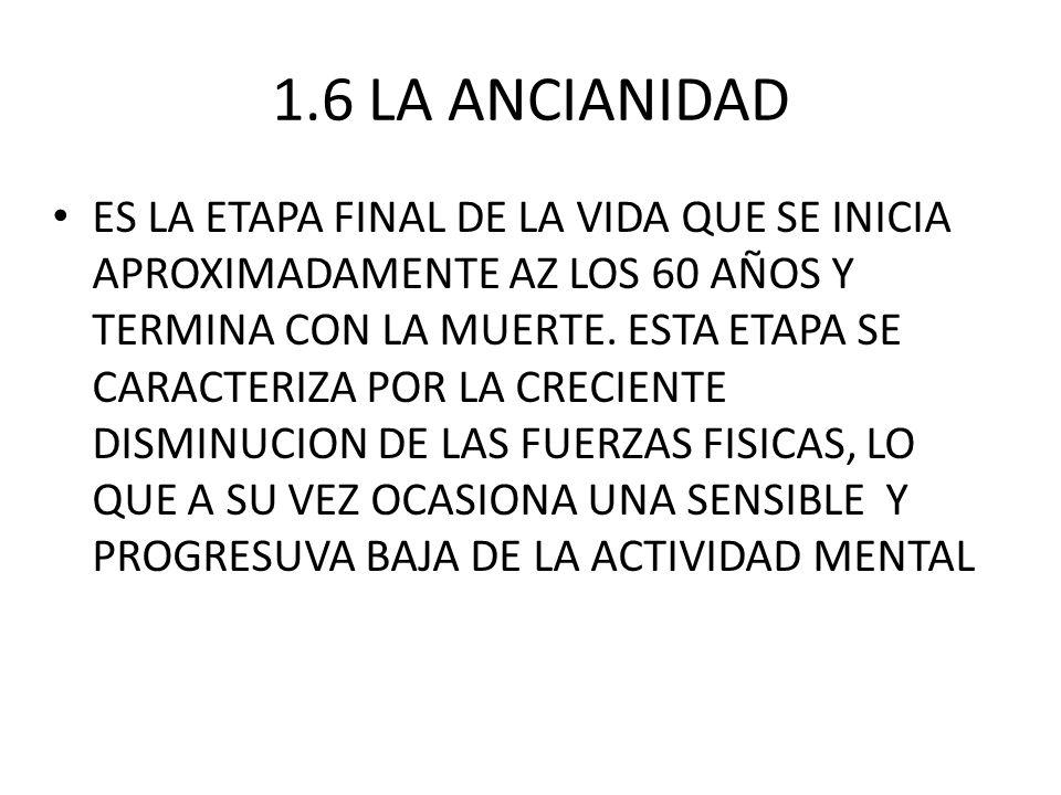 1.6 LA ANCIANIDAD