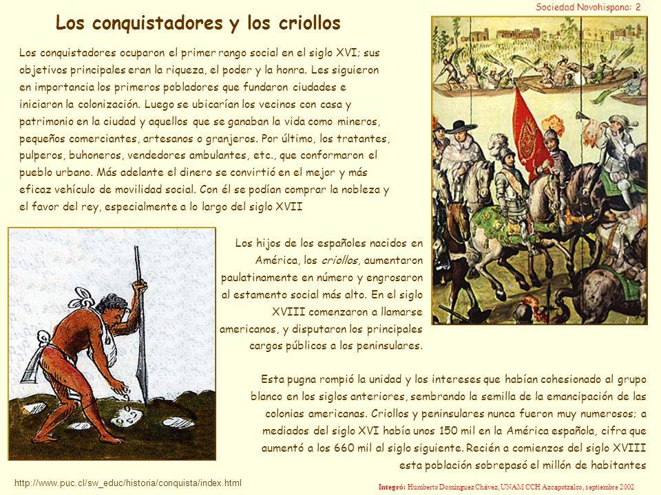 Los conquistadores y los criollos