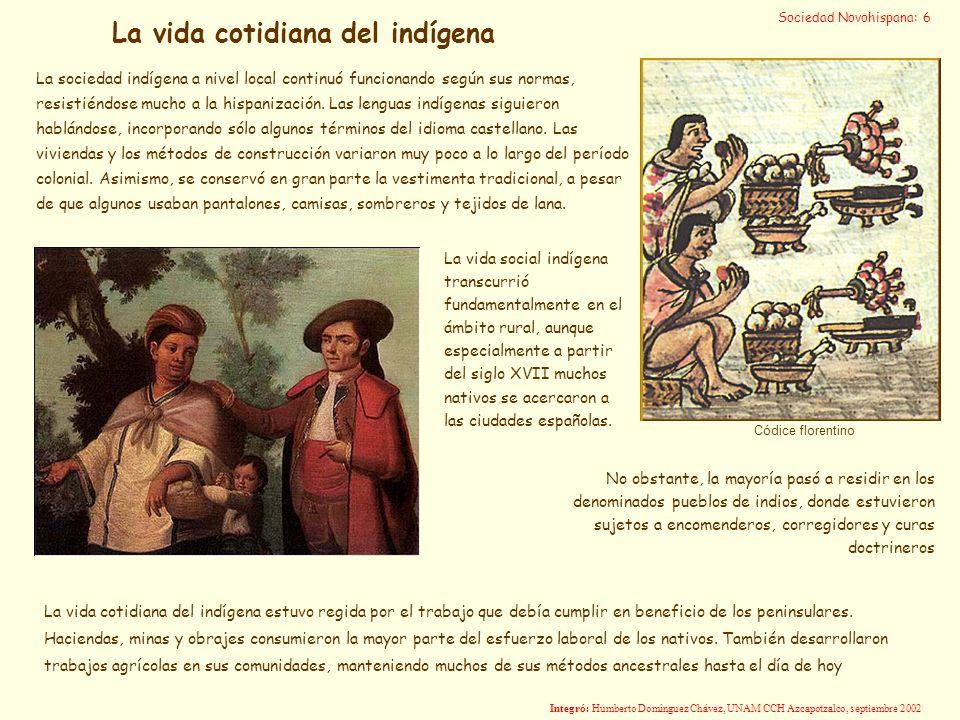 La vida cotidiana del indígena
