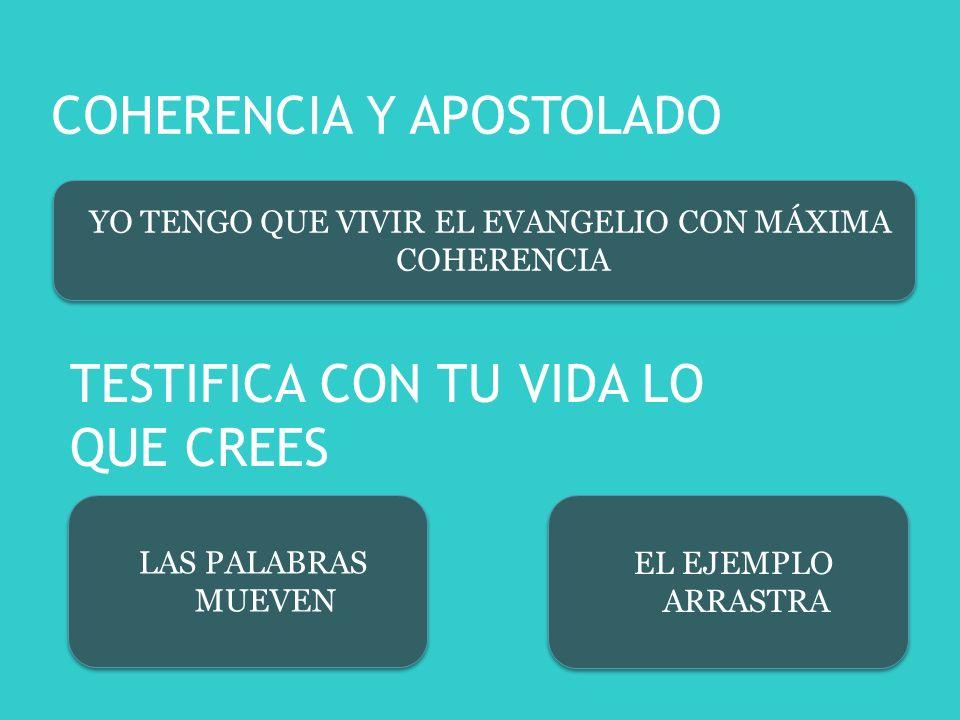 COHERENCIA Y APOSTOLADO