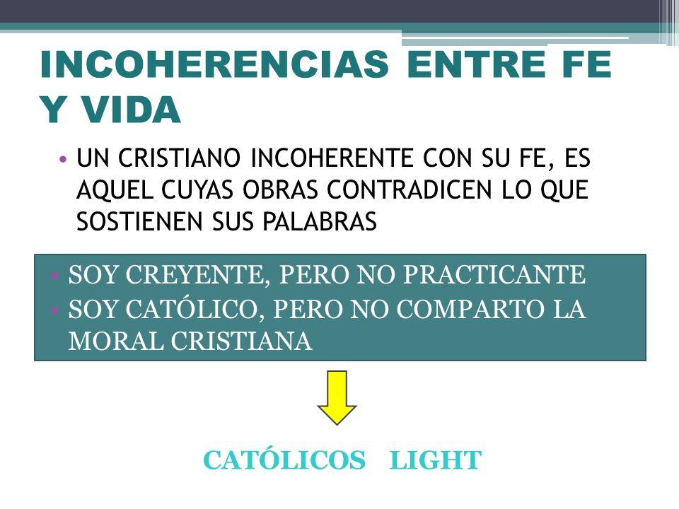 INCOHERENCIAS ENTRE FE Y VIDA