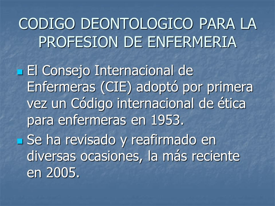 CODIGO DEONTOLOGICO PARA LA PROFESION DE ENFERMERIA