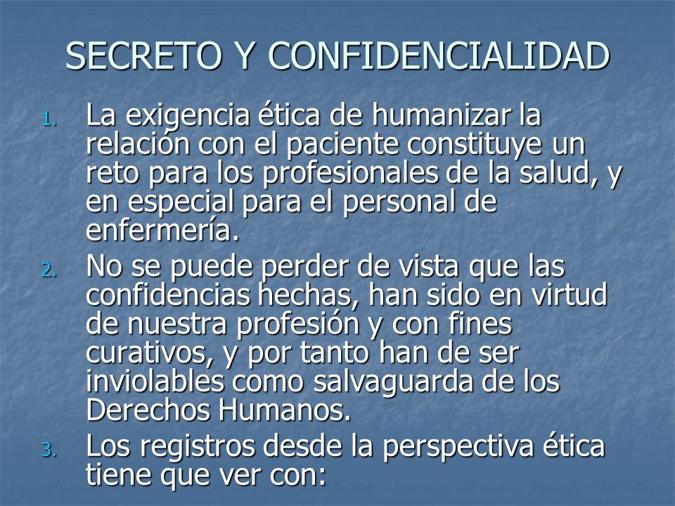 SECRETO Y CONFIDENCIALIDAD