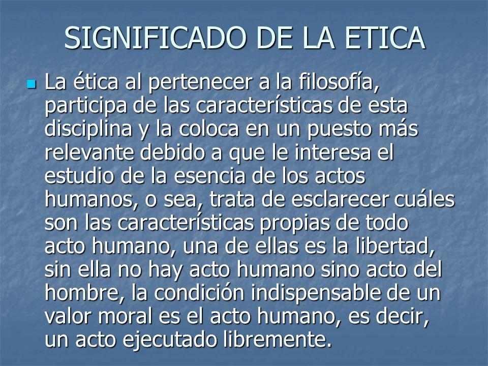 SIGNIFICADO DE LA ETICA