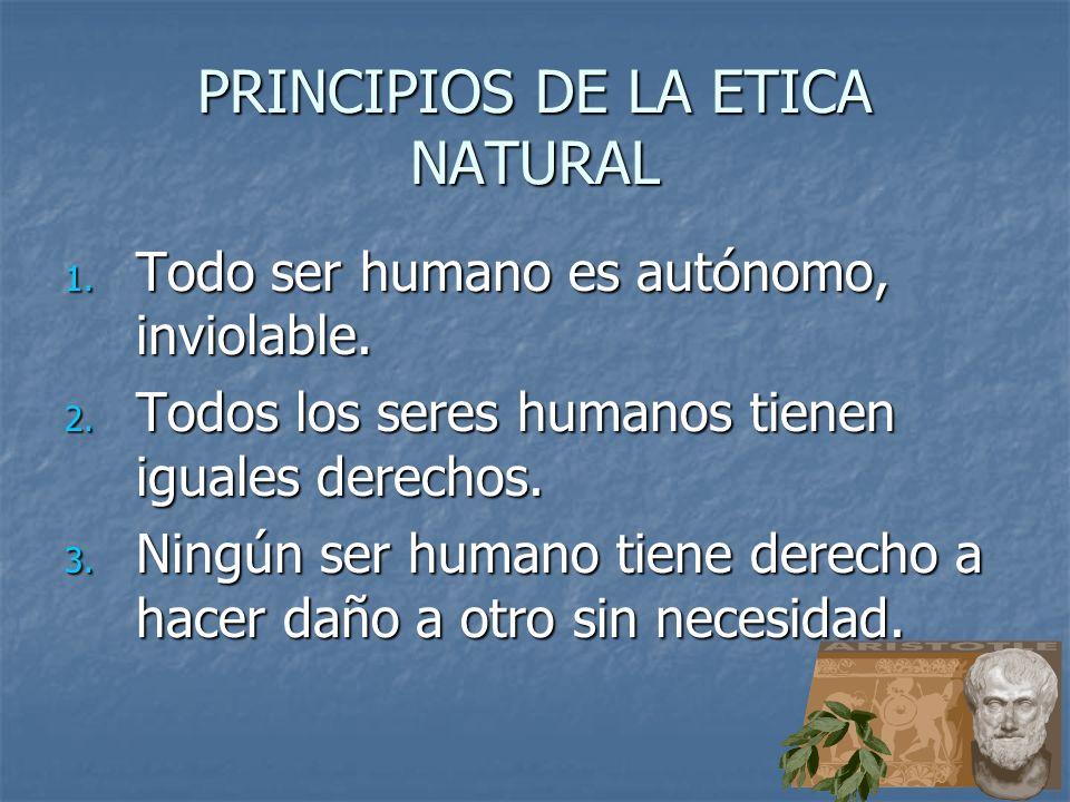 PRINCIPIOS DE LA ETICA NATURAL