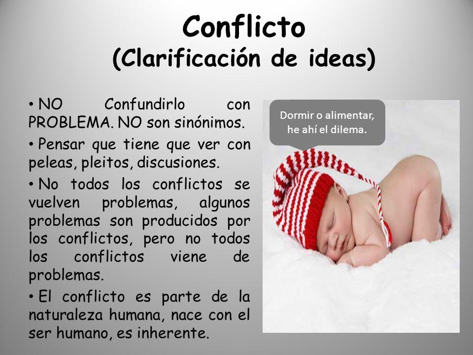 Conflicto (Clarificación de ideas)