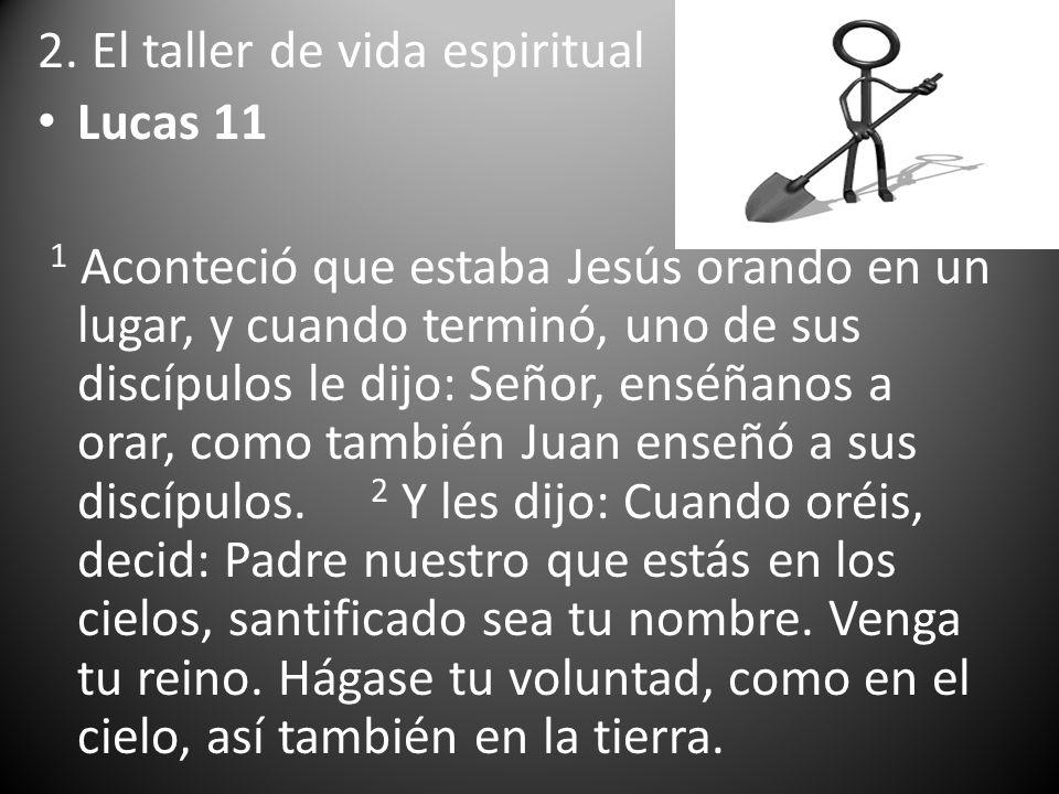 2. El taller de vida espiritual