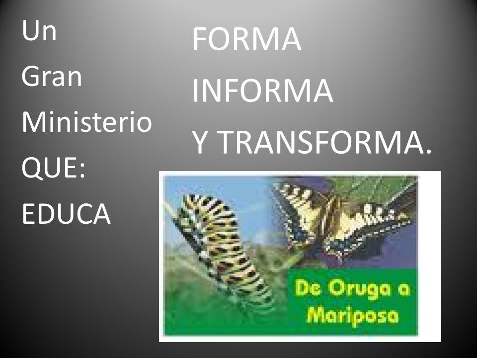 FORMA INFORMA Y TRANSFORMA.