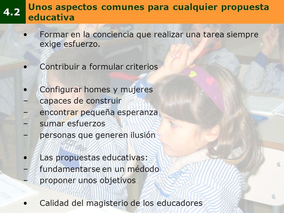 4.2 Unos aspectos comunes para cualquier propuesta educativa