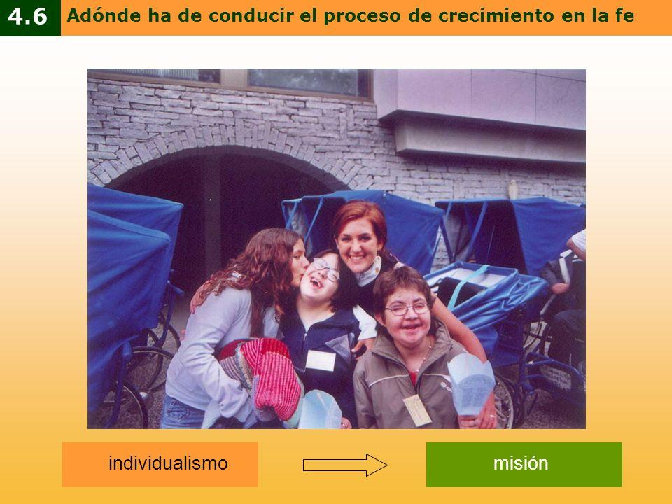 4.6 individualismo misión